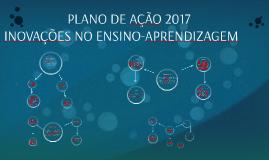 PLANO DE AÇÃO 2017 - INOVAÇÕES NO ENSINO-APRENDIZAGEM