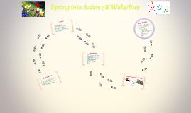 Spring into Action 5K Walk/Run
