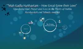"""""Mah Gadla HaAhavtam – How Great Grew their Love"""