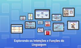 Explorando as Intenções e Funções da Linguagem