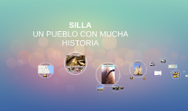 SILLA, UN PUEBLO CON MUCHA HISTORIA
