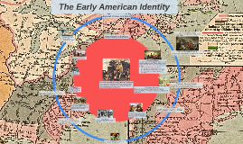 The Early American Identity