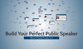 Build Your Perfect Public Speaker