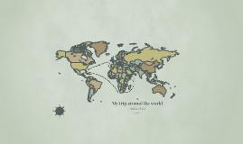 My trip around the world