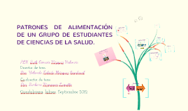 Copy of Patrón de alimentación en estudiantes