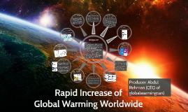 Rapid Increase of Global Warming Worldwide
