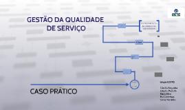 GESTÃO DA QUALIDADE DE SERVIÇO