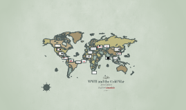 WWII and the Cold War