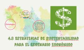 Copy of 4.8 Estrategias de Sustentabilidad  para el Escenario Económico