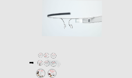 Copy of        Google Glass
