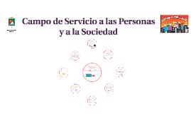 Campo de Servicio a las Personas y a la Sociedad