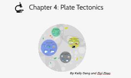Chapter 4: Plate Tectonics