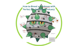 How to Breed a Pokémon with Perfect IVs (Individual Values):
