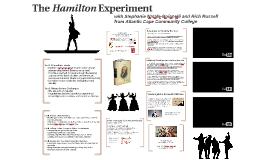 The Hamilton Experiment