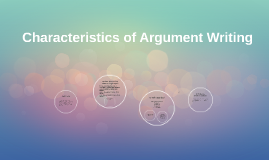 Characteristics of Argument Writing