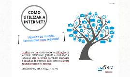 Copy of Texto Publicitário - Como utilizar a internet