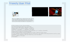 Friendly User Pilot