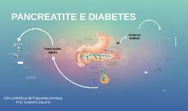 PANCREATITE E DIABETES