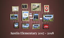 Austin Elementary 2017 - 2018