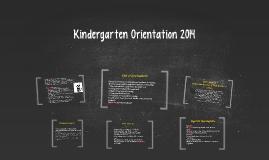 Kindergarten Orientation 2014