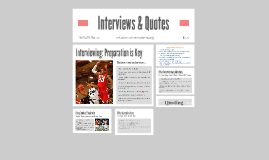 Interviews & Quotes