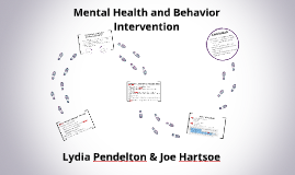 Mental Health and Behavior Intervention