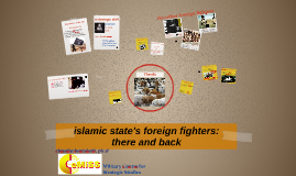 islamic state's foreign fighters: there and back