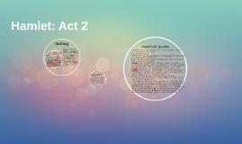 Hamlet: Act 2