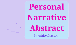 Personal Narrative Abstaract