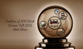 Coalition of 100 Black Women: Fall 2013 Slideshow