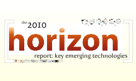 Copy of Horizon Report 2010