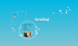 Copy of Sexting
