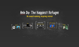 Copy of Anh Do: The Happiest Refugee