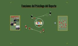 Funciones del Psicologo del Deporte