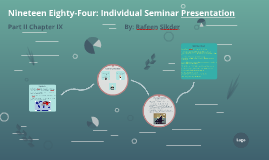 Nineteen Eighty-Four: Individual Seminar Presentation