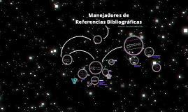 Manejadores de Referencias Bibliográficas