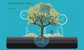 International Green Initiatives