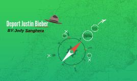 Deport Justin Bieber