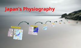 Copy of Japan's Physiography