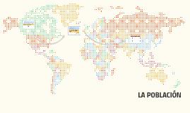 Copy of LA POBLACIÓN