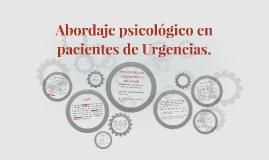 Abordaje psicológico en pacientes de Urgencias.