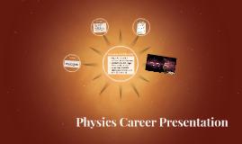 Physics Career Presentation