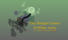 The Hunger Games & White Noise