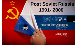 Post Soviet Russia