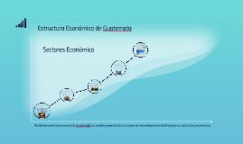 Copy of Estructura Económica de Guatemala