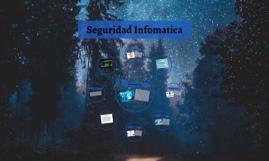 Seguridad Infomatica