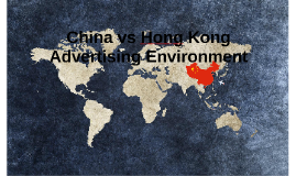 China vs Hong Kong Advertising Environment