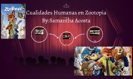Cualidades Humanas en Zootopia