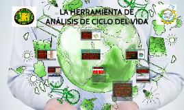 LA HERRAMIENTA DE ANÁLISIS DE CICLO DE VIDA