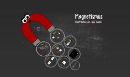 Präsentation Magnetismus